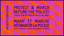 Manifestation: Defund the Police! Justice pour les victimes de bavures policières *** Defund The Police! Justice for Victims of Police Killings Protest & March